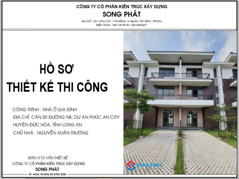 Hồ sơ thiết kế thi công nhà ở do Song Phát thực hiện – hoàn thiện nhà phố liền kề.
