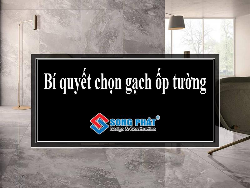Bí quyết chọn gạch ốp tường cho nội thất thêm sang