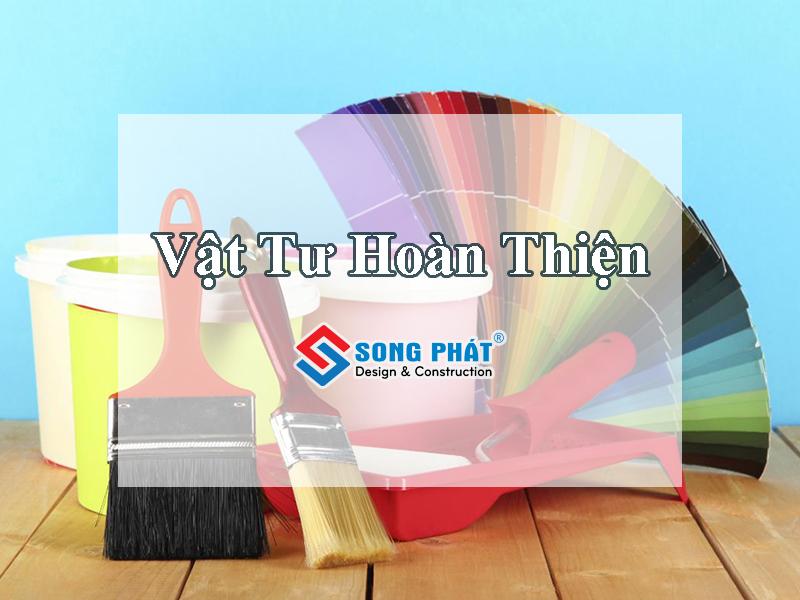 Vật tư hoàn thiện là lớp áo bên ngoài, nâng cao giá trị thẩm mỹ cho công trình nhà ở